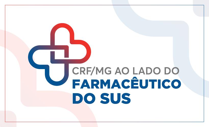 CRF/MG ao lado do Farmacêutico e da Saúde Pública